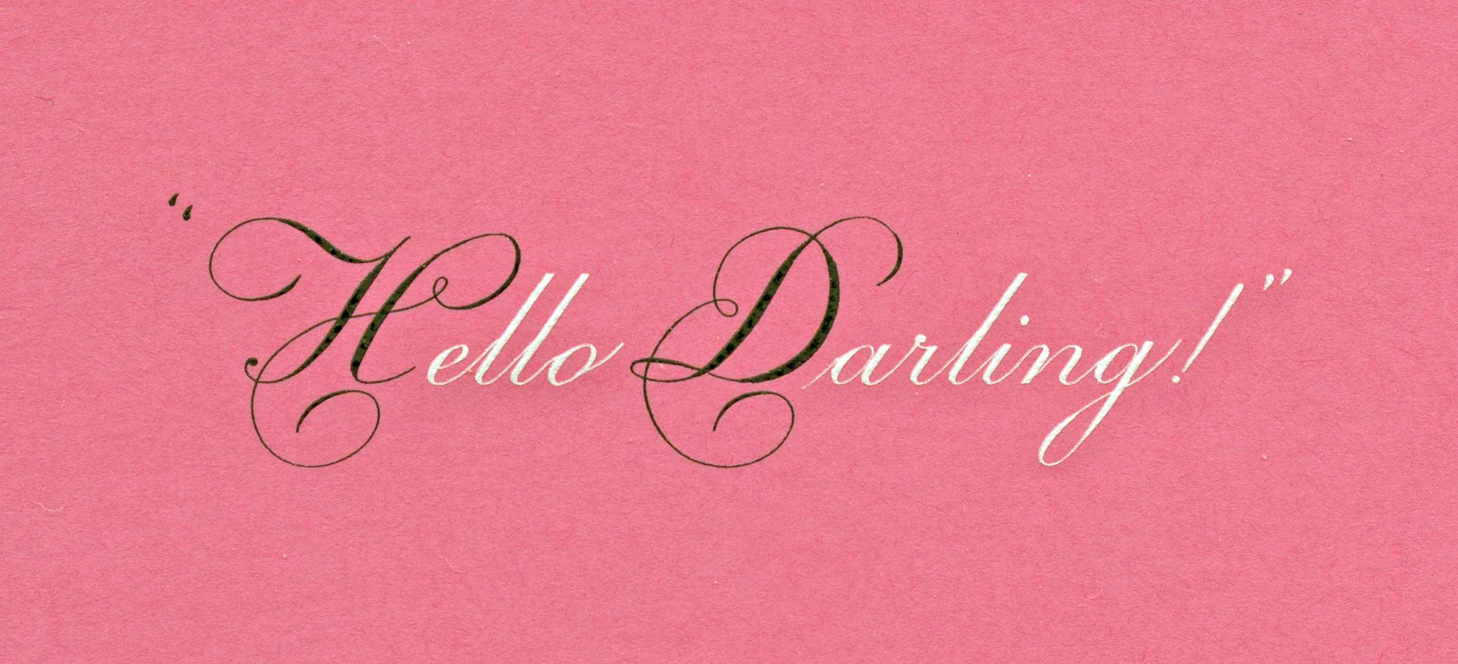 Hello-Darling hand engraved card.